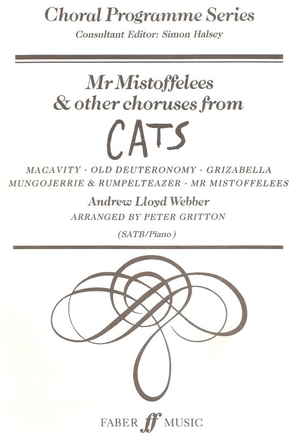 CATS - Mister Mistoffelees and other choruses